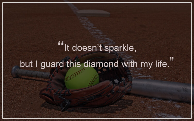Softball Quotation