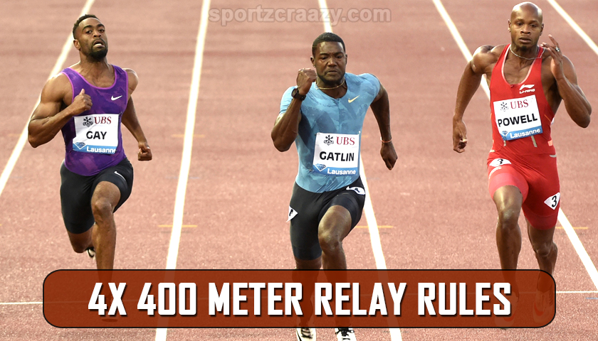 4 x 400 Metres Relay Rules