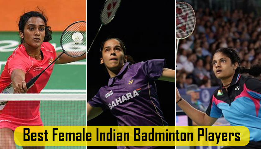 Best Female Indian Badminton Players