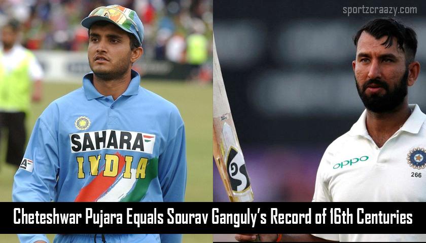 Cheteshwar Pujara equals Sourav Ganguly record of 16 centuries