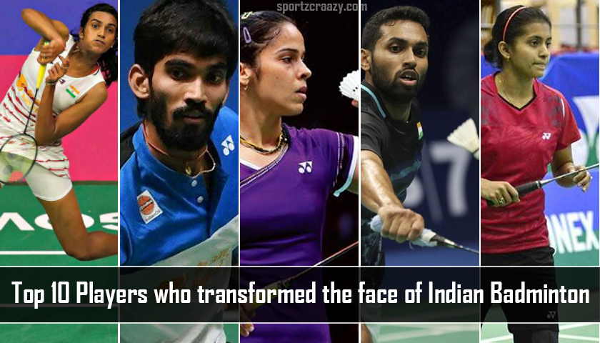 Top 10 Players Who Transformed the Face of Indian Badminton