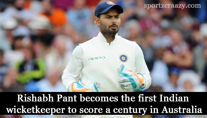 Rishabh Pant First Indian Wicketkeeper to Score a Century in Australia