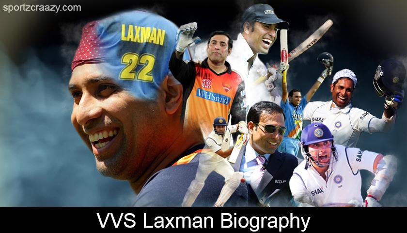 VVS Laxman Biography