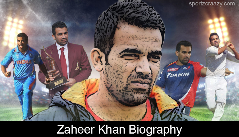 Zaheer Khan Biography